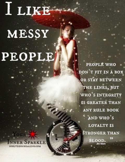 Image result for i like messy people